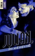 Julian, love and Rock'n'roll eBook by