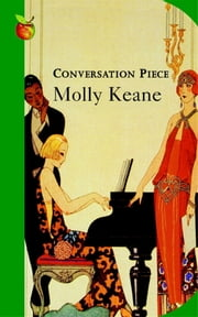 Conversation Piece ebook by Molly Keane