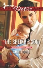 The Sheikh's Son ebook by Kristi Gold