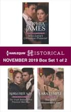 Harlequin Historical November 2019 - Box Set 1 of 2 ebook by Sophia James, Marguerite Kaye, Lara Temple