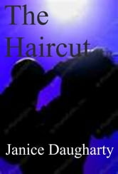 The Haircut ebook by Janice Daugharty