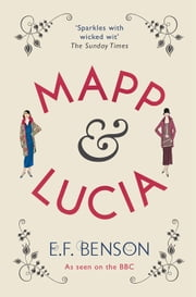 Mapp & Lucia ebook by E.F. Benson