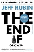 The End of Growth ebook by Jeff Rubin