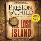 The Lost Island - A Gideon Crew Novel audiobook by Douglas Preston, Lincoln Child