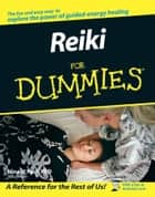Reiki For Dummies ebook by Nina L. Paul
