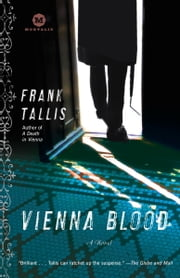 Vienna Blood - A Max Liebermann Mystery ebook by Frank Tallis
