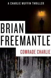 Comrade Charlie ebook by Brian Freemantle