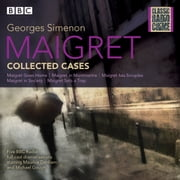 Maigret: Collected Cases - Classic Radio Crime audiobook by Georges Simenon