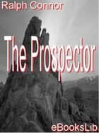The Prospector ebook by Ralph Connor