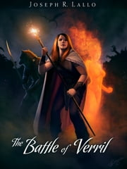 The Battle of Verril ebook by Joseph R. Lallo