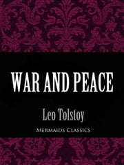 War and Peace (Mermaids Classics) ebook by Leo Tolstoy
