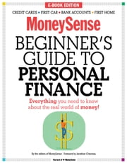 The MoneySense Beginner's Guide to Personal Finance - Everything you need to know to grow your wealth ebook by MoneySense,Dan Bortolotti