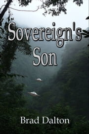 Sovereign's Son ebook by Bradly Dalton