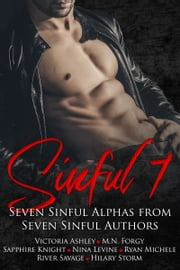 Sinful Seven Anthology ebook by Hilary Storm, Victoria Ashley, River Savage,...