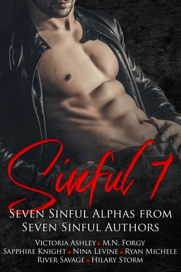 Sinful Seven Anthology ebook by Hilary Storm,Victoria Ashley,River Savage,Nina Levine,Sapphire Knight,M.N. Forgy,Ryan Michele