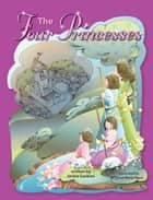 The Four Princesses ebook by Jackie Gaskins