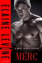 O-Men: Liege's Legion - Merc ebook by Elaine Levine
