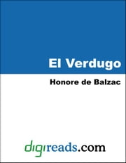 El Verdugo ebook by Balzac, Honore de