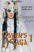 Raven's Saga 1 (Box Set) ebook by Crymsyn Hart
