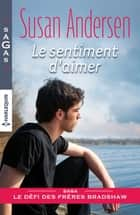 Le sentiment d'aimer ebook by Susan Andersen