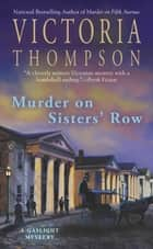 Murder on Sisters' Row ebook by Victoria Thompson