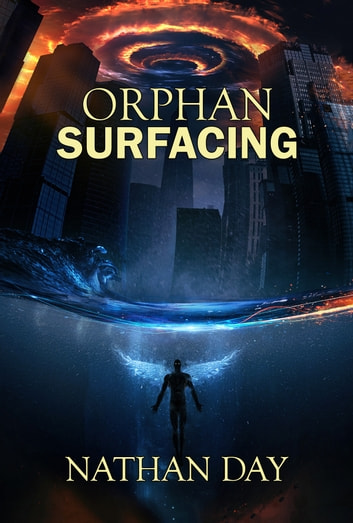 Orphan: Surfacing ebook by Nathan Day