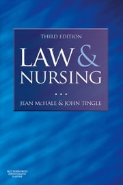 Law and Nursing ebook by Jean McHale,John Tingle