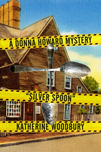 Silver Spoon ebook by Katherine Woodbury