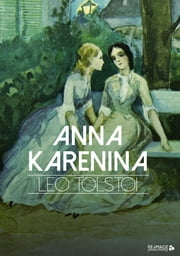 Anna Karenina ebook by Leo Tolstoi