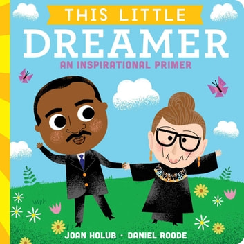 This Little Dreamer - An Inspirational Primer eBook by Joan Holub