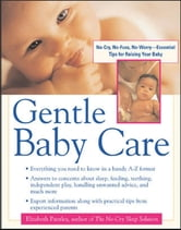 Gentle Baby Care ebook by Elizabeth Pantley