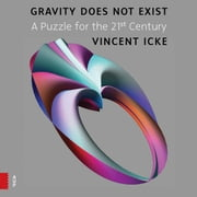 David icke ebook and audiobook search results rakuten kobo gravity does not exist a puzzle for the 21st century ebook by vincent icke fandeluxe Choice Image