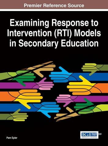 Examining Response to Intervention (RTI) Models in Secondary Education ebook by