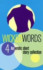 Wicked Words 4 eBook by Virgin Digital