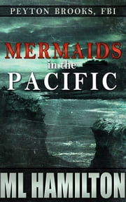 Mermaids in the Pacific ebook by ML Hamilton