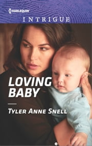 Loving Baby ebook by Tyler Anne Snell