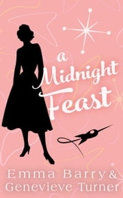 A Midnight Feast ebook by Emma Barry, Genevieve Turner