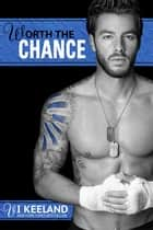 Worth the Chance ebook by Vi Keeland
