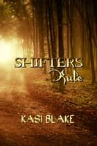Shifters Rule ebook by Kasi Blake