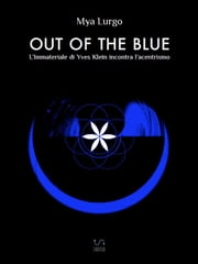 Out of the Blue ebook by Mya Lurgo