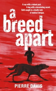 A Breed Apart ebook by Pierre Davis