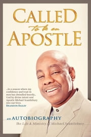 Called to Be an Apostle ebook by Scantlebury, Michael