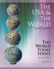 The USA and The World 2016-2017 ebook by David M. Keithly