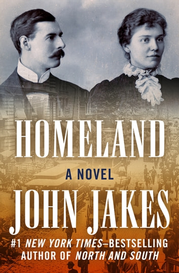 Homeland - A Novel ebook by John Jakes