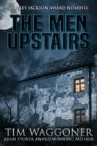 The Men Upstairs ebook by