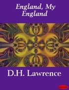 England, My England ebook by D.H. Lawrence