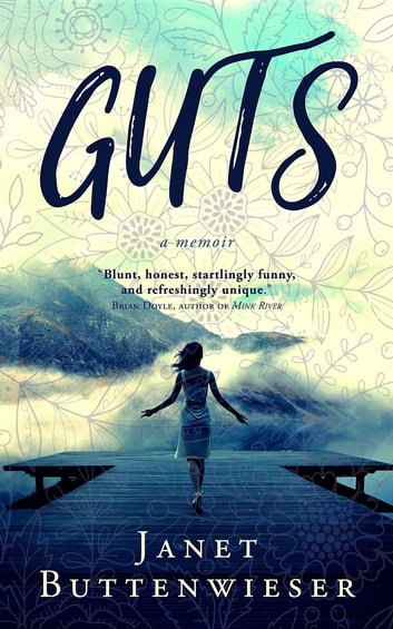 GUTS ebook by Janet Buttenwieser
