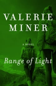 Range of Light - A Novel ebook by Valerie Miner