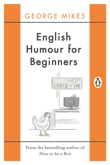 English Humour for Beginners ebook by George Mikes