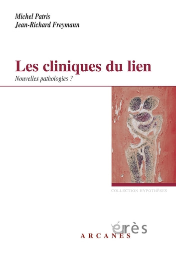 Les cliniques du lien ebook by Jean-richard FREYMANN,Michel PATRIS